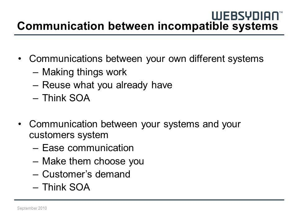 Communication between incompatible systems