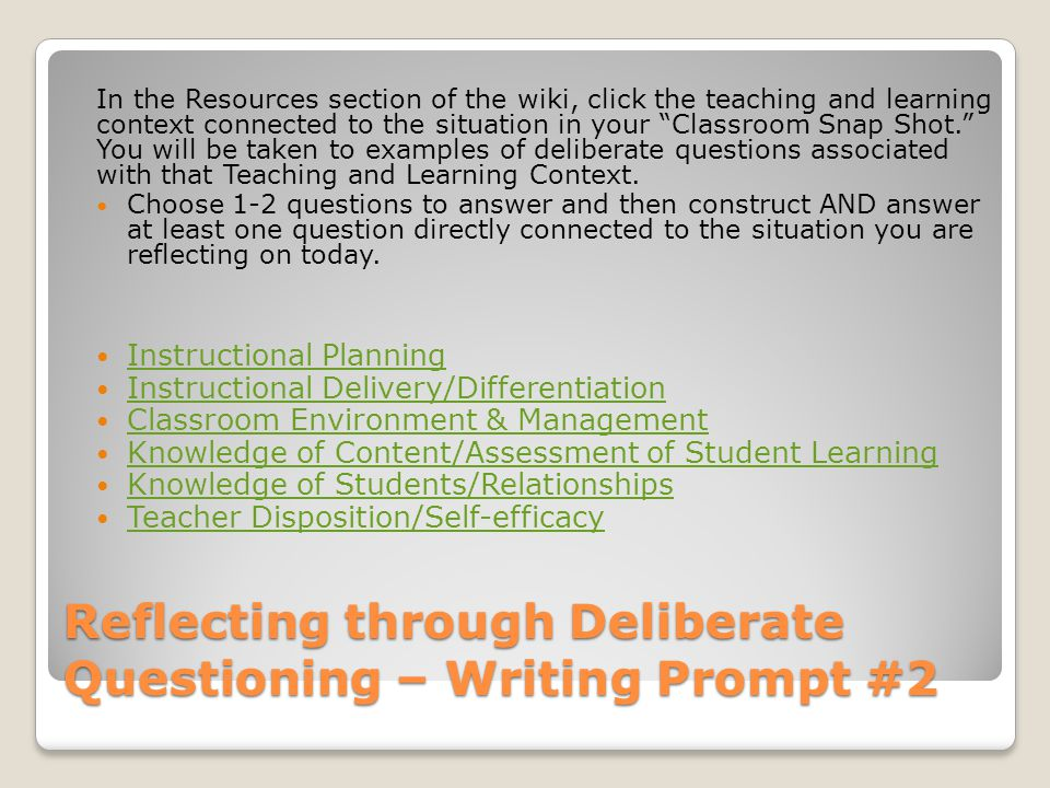 Reflecting through Deliberate Questioning – Writing Prompt #2