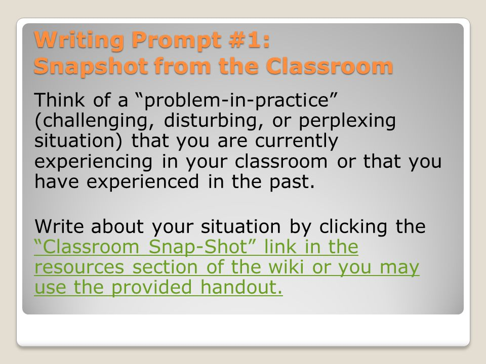 Writing Prompt #1: Snapshot from the Classroom