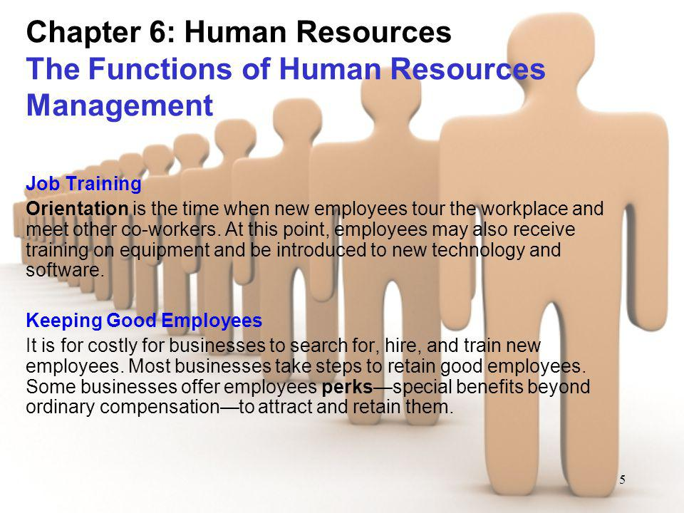 Chapter 6: Human Resources The Functions of Human Resources Management