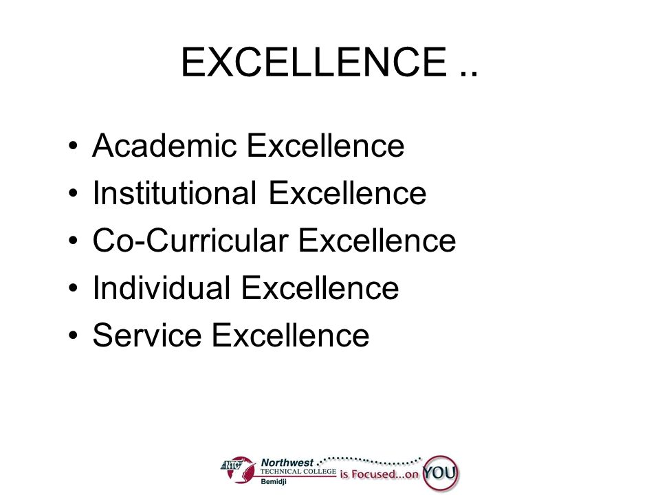 EXCELLENCE .. Academic Excellence Institutional Excellence