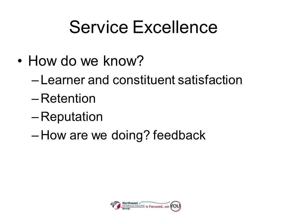 Service Excellence How do we know