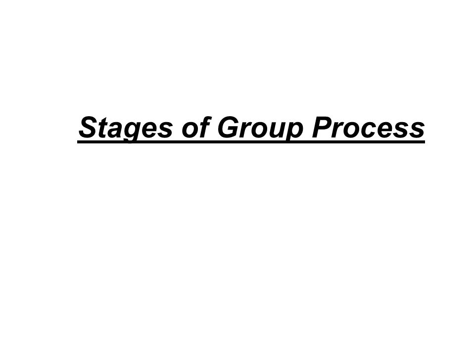 Stages of Group Process