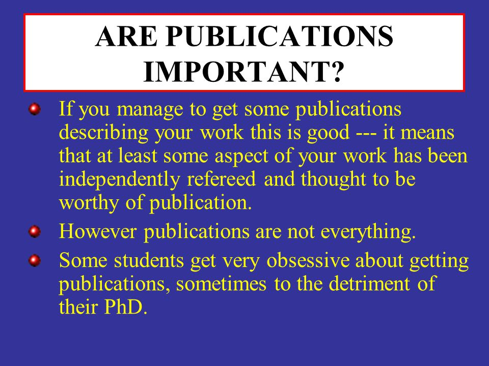 ARE PUBLICATIONS IMPORTANT