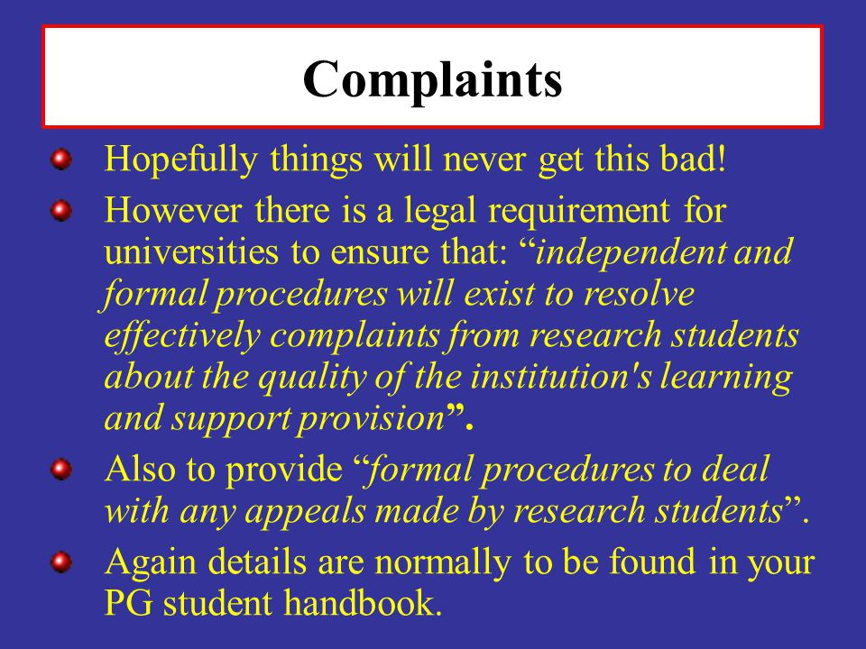 Complaints Hopefully things will never get this bad!