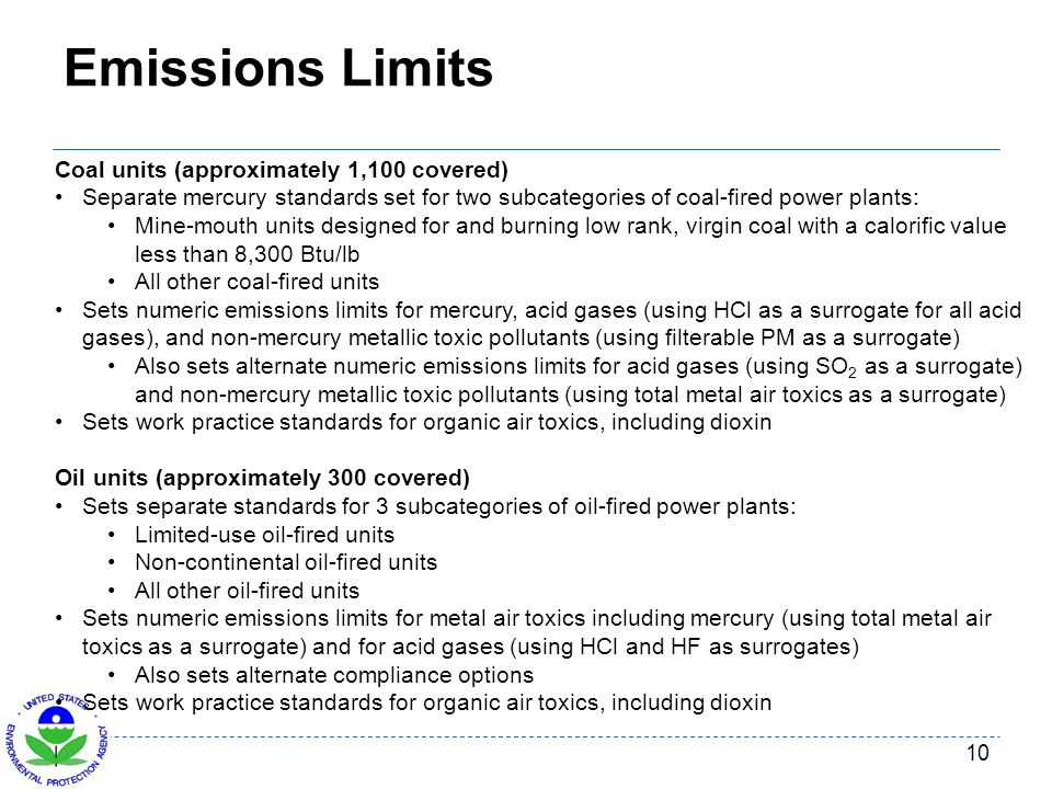 Emissions Limits Coal units (approximately 1,100 covered)