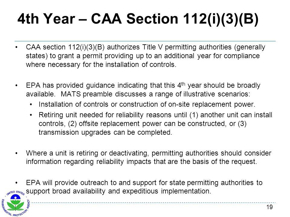 4th Year – CAA Section 112(i)(3)(B)