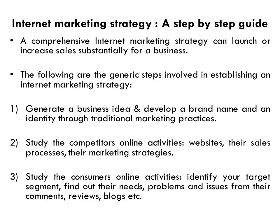 Internet marketing strategy : A step by step guide