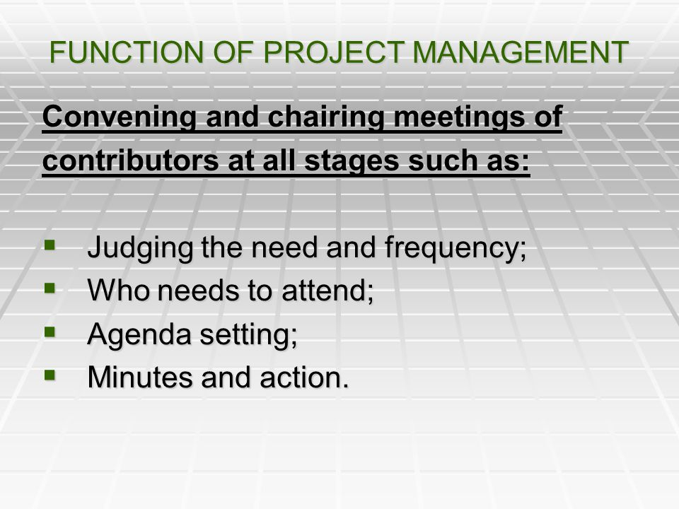 FUNCTION OF PROJECT MANAGEMENT