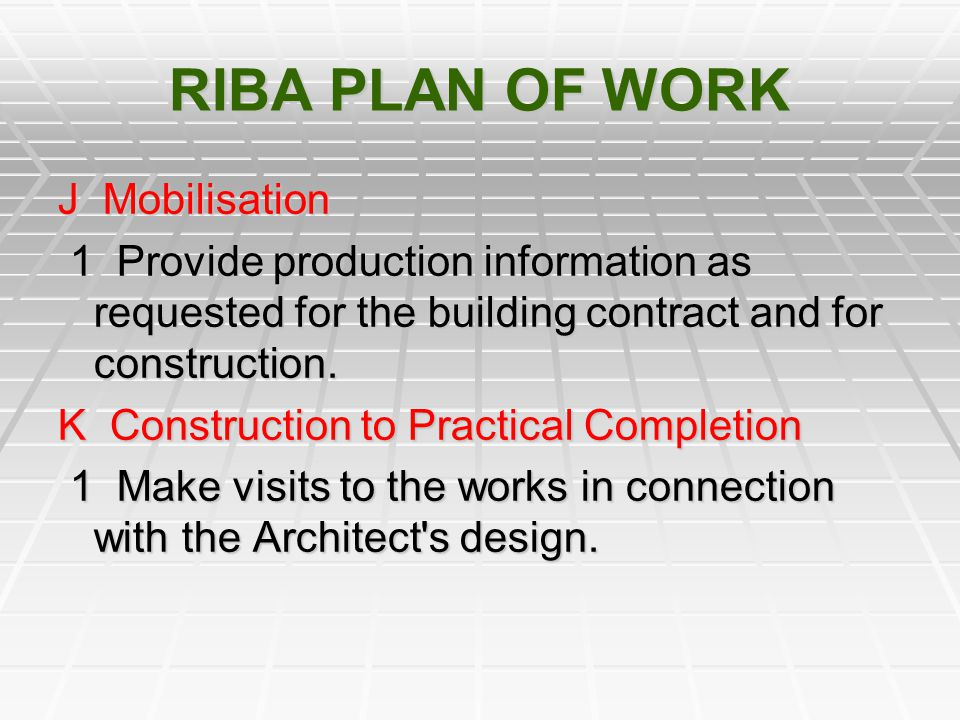 RIBA PLAN OF WORK J Mobilisation