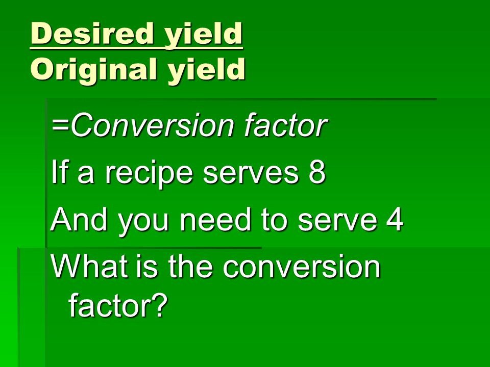 Desired yield Original yield