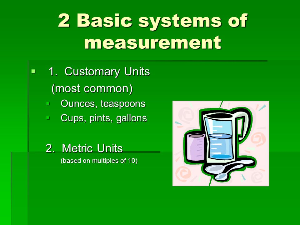 2 Basic systems of measurement