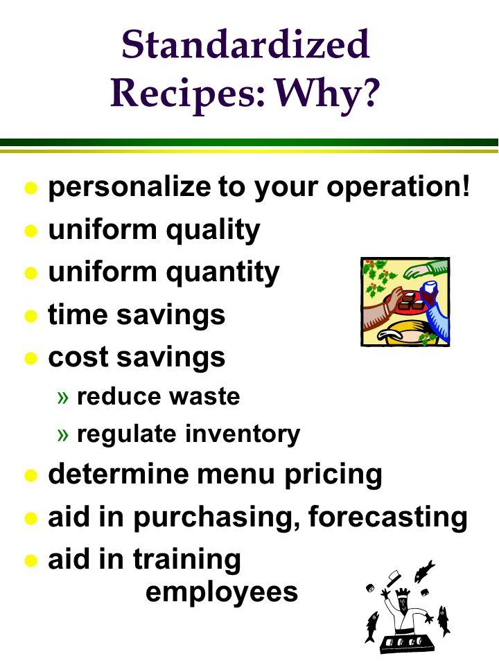 Standardized Recipes: Why