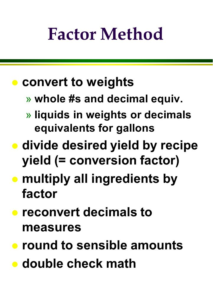 Factor Method convert to weights