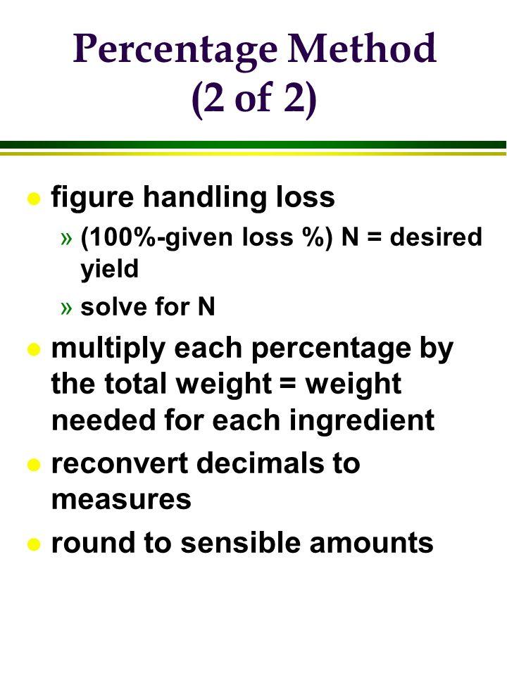 Percentage Method (2 of 2)