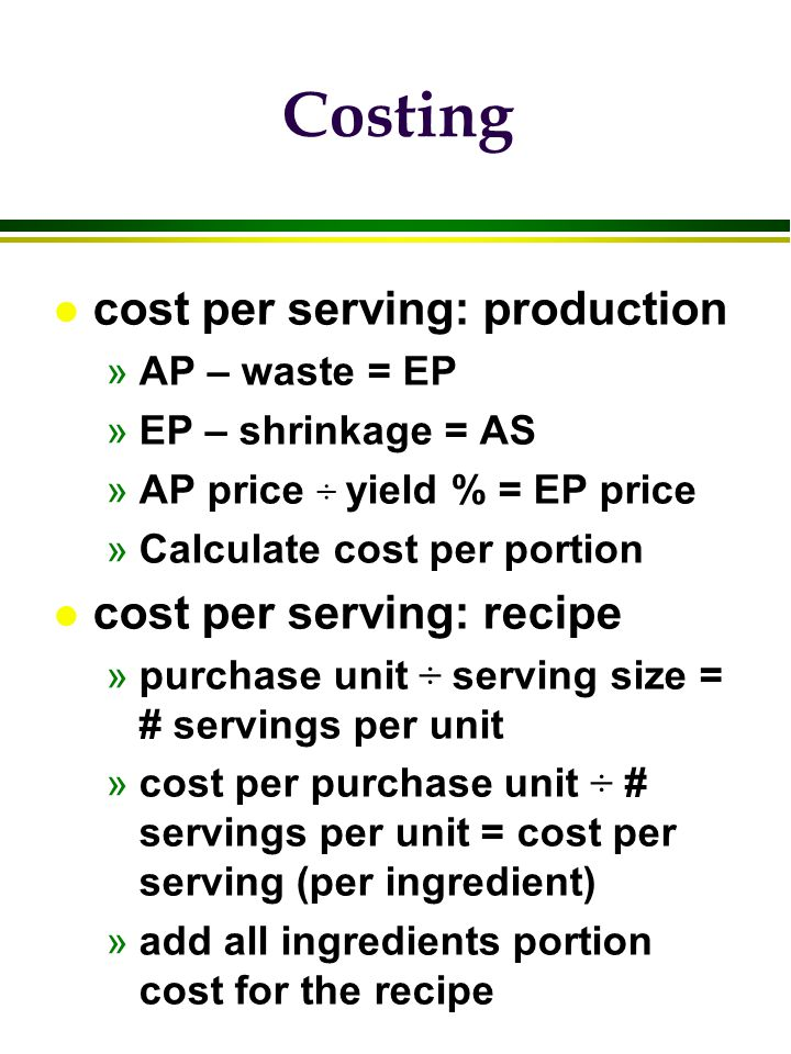 Costing cost per serving: production cost per serving: recipe