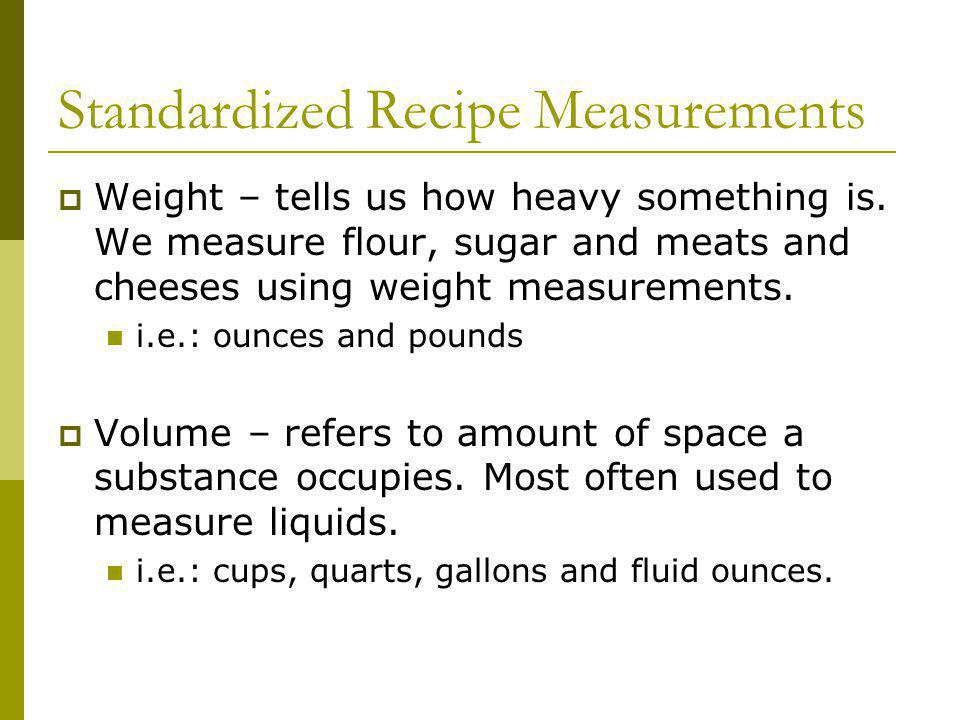 Standardized Recipe Measurements
