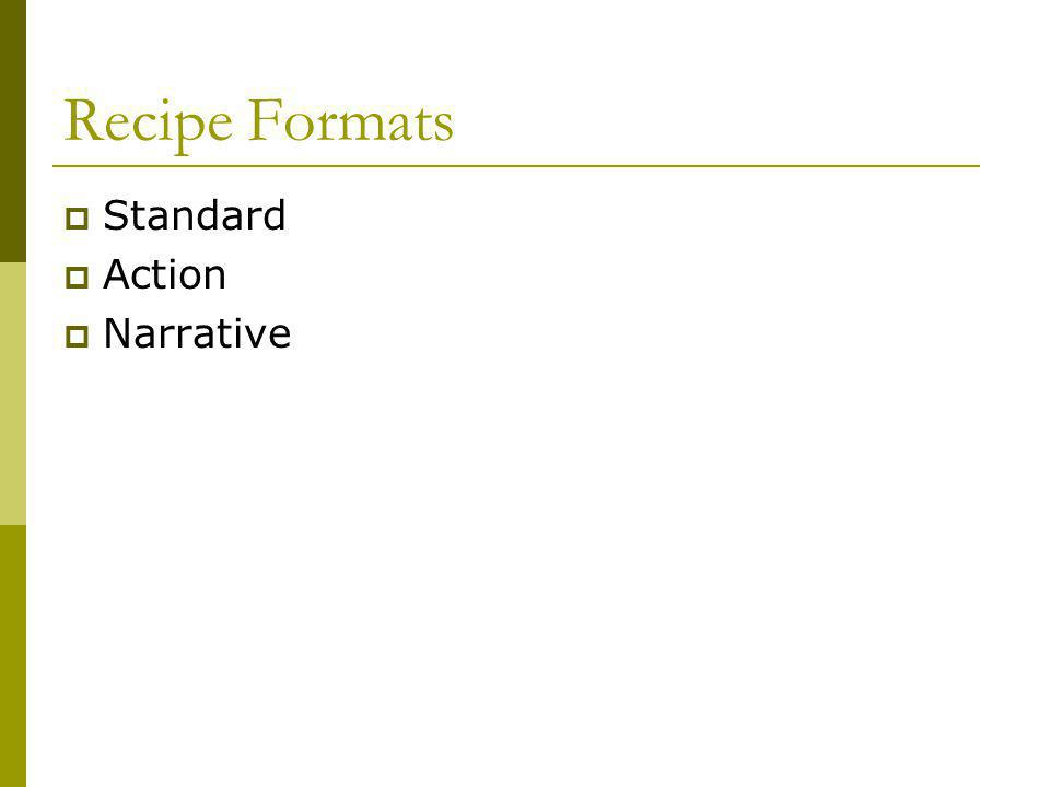 Recipe Formats Standard Action Narrative