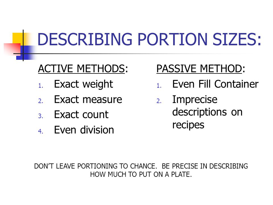DESCRIBING PORTION SIZES: