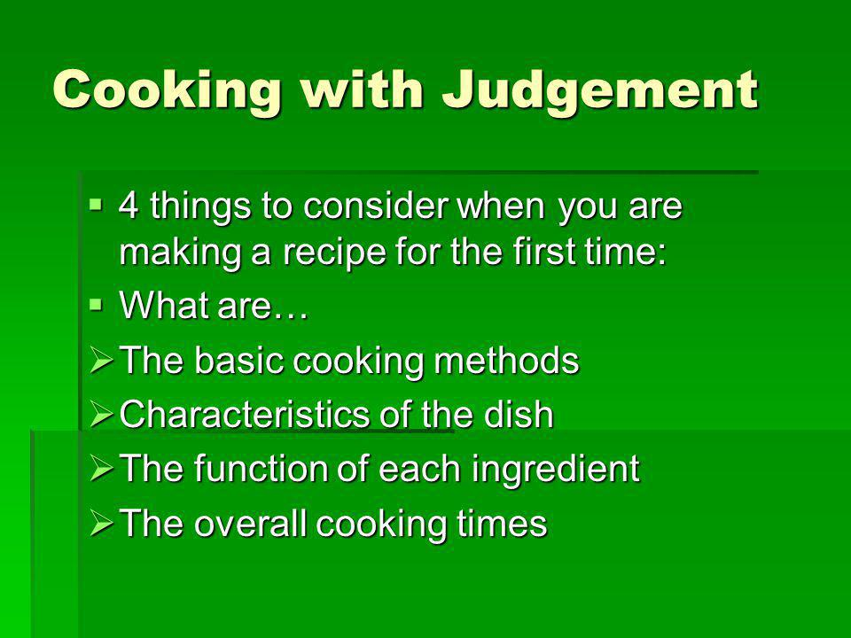 Cooking with Judgement