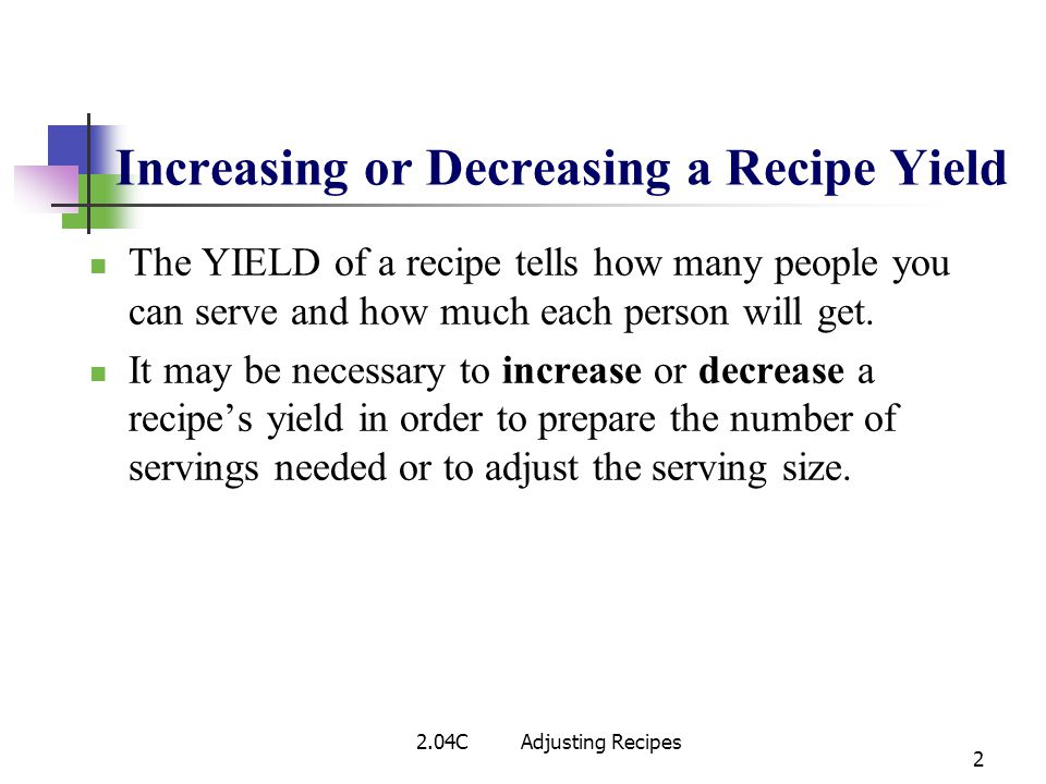Increasing or Decreasing a Recipe Yield