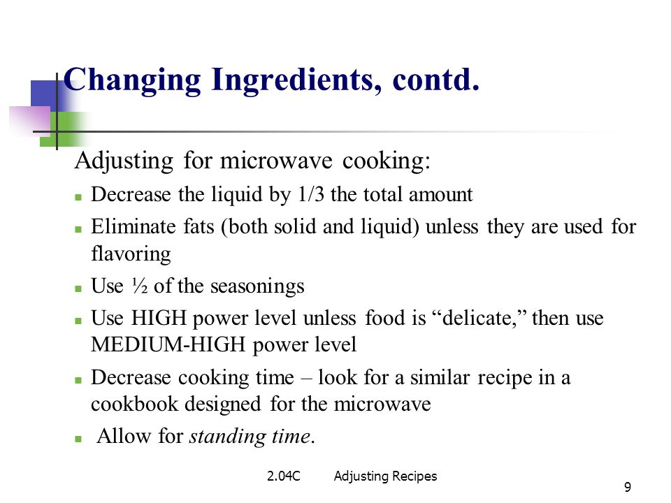 Changing Ingredients, contd.