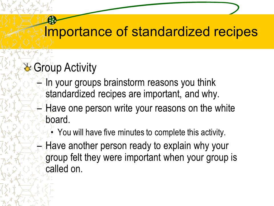 Importance of standardized recipes