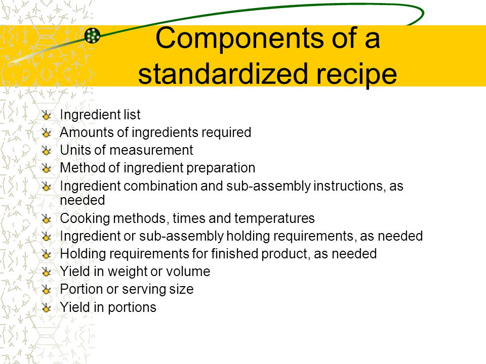 Components of a standardized recipe