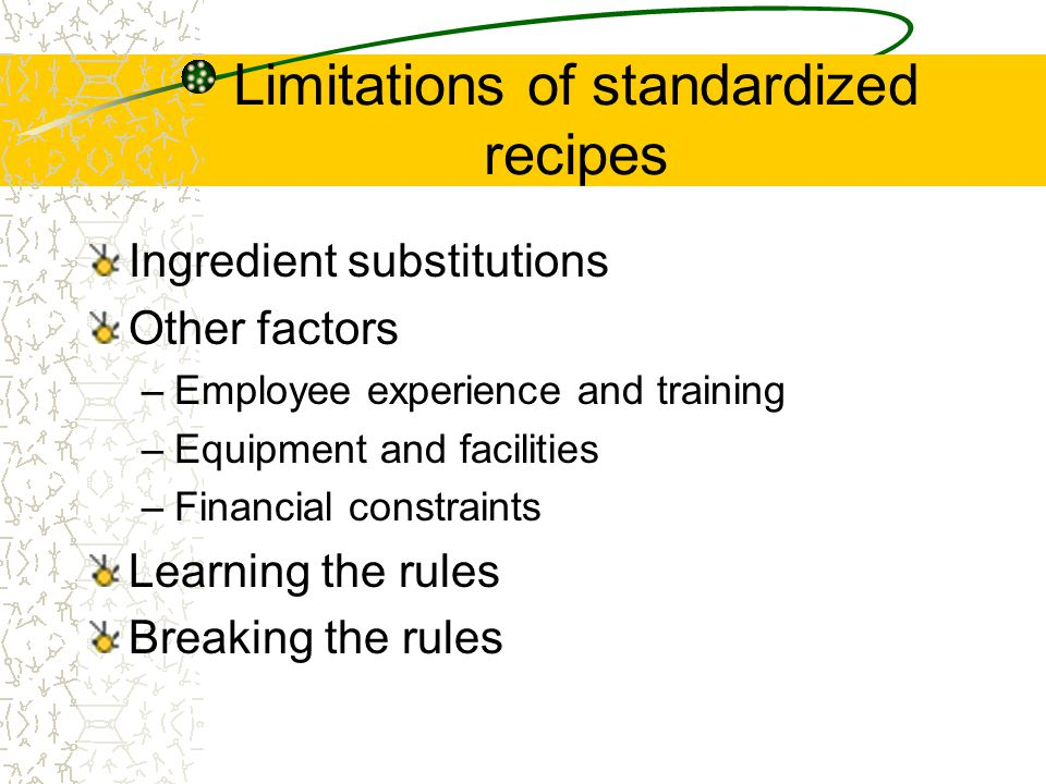 Limitations of standardized recipes