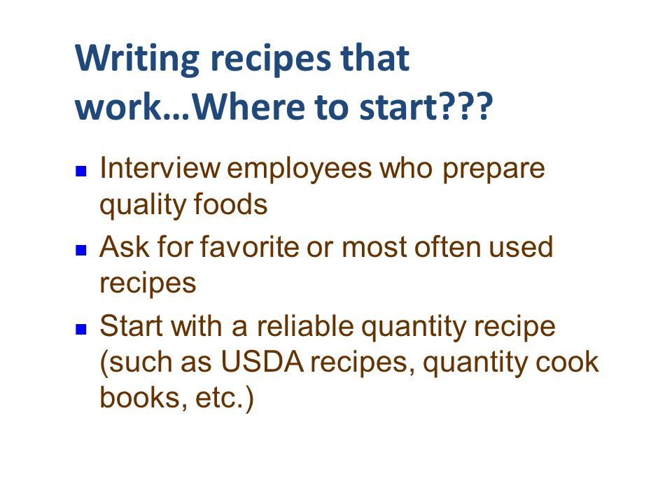 Writing recipes that work…Where to start