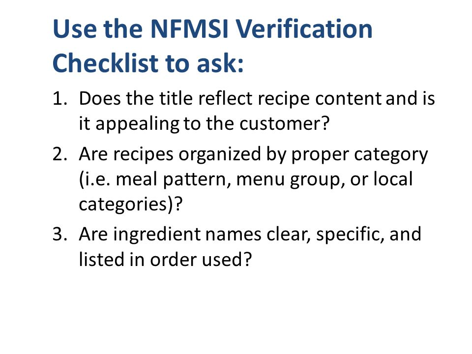 Use the NFMSI Verification Checklist to ask: