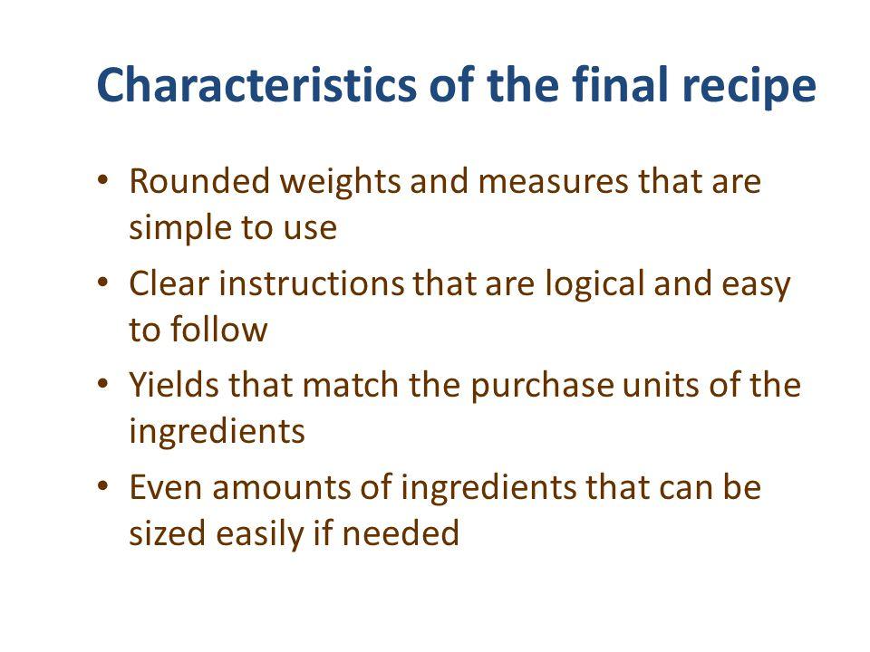 Characteristics of the final recipe