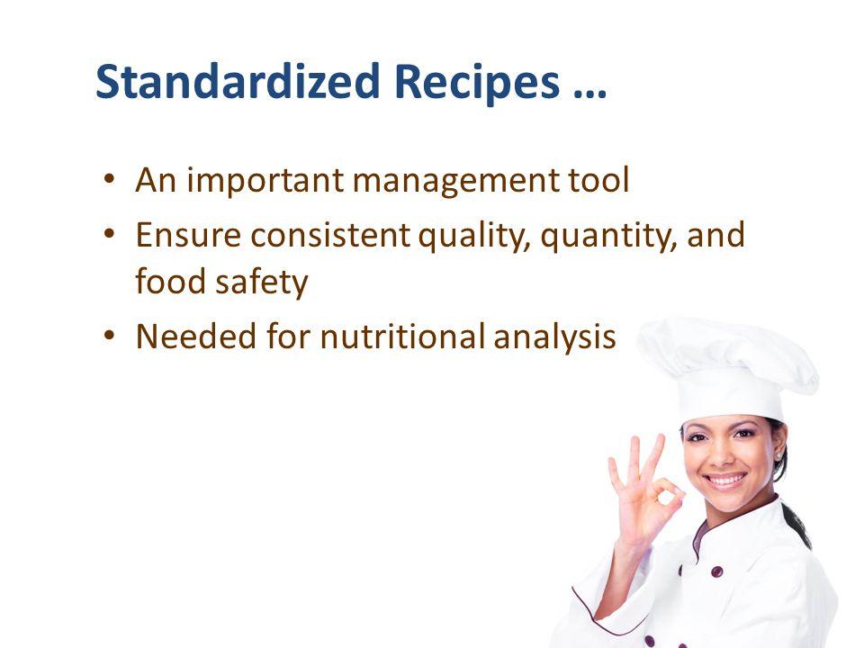 Standardized Recipes …