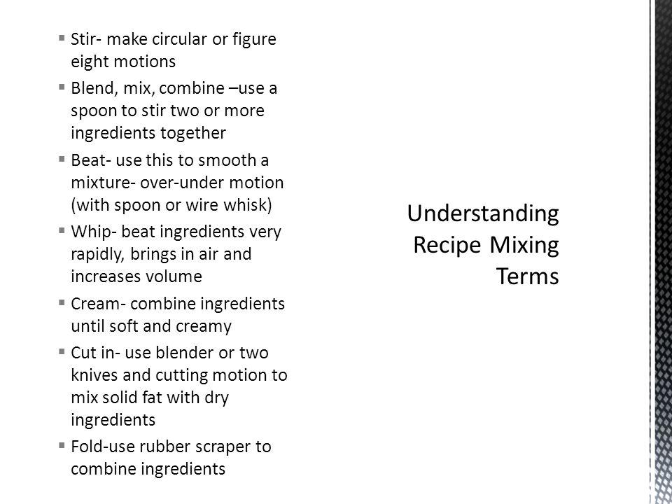 Understanding Recipe Mixing Terms