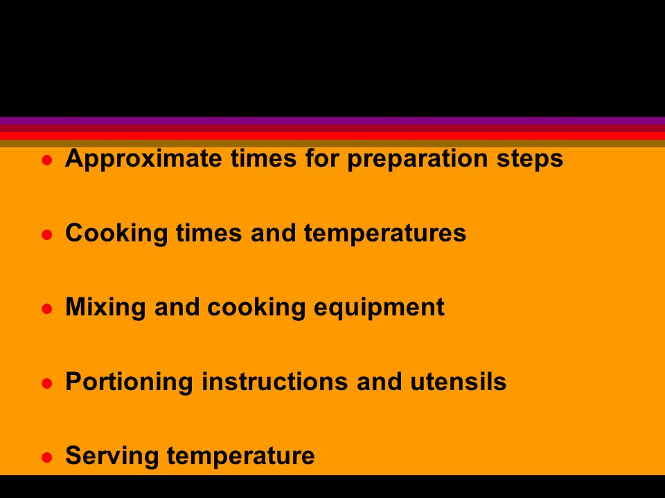 Approximate times for preparation steps