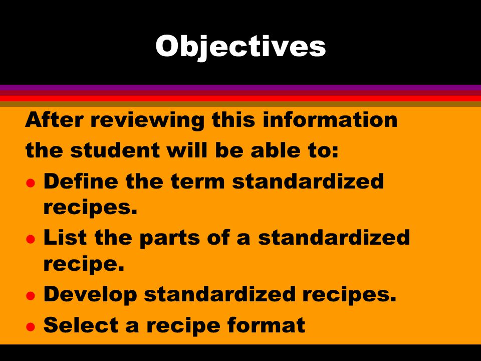 Objectives After reviewing this information