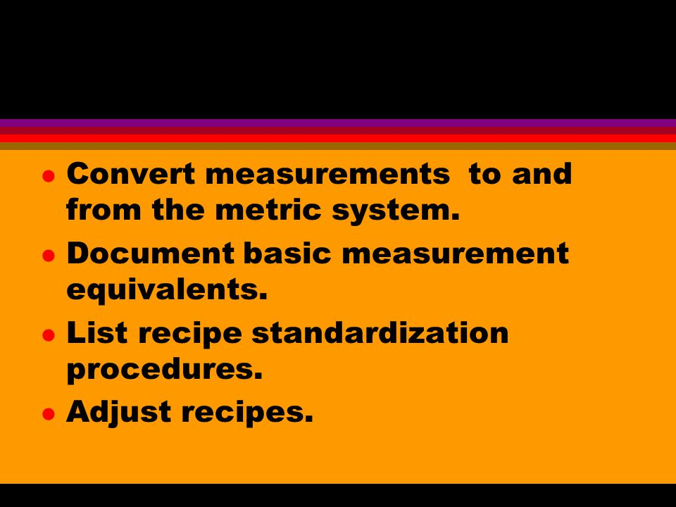 Convert measurements to and from the metric system.