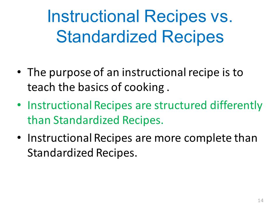 Instructional Recipes vs. Standardized Recipes