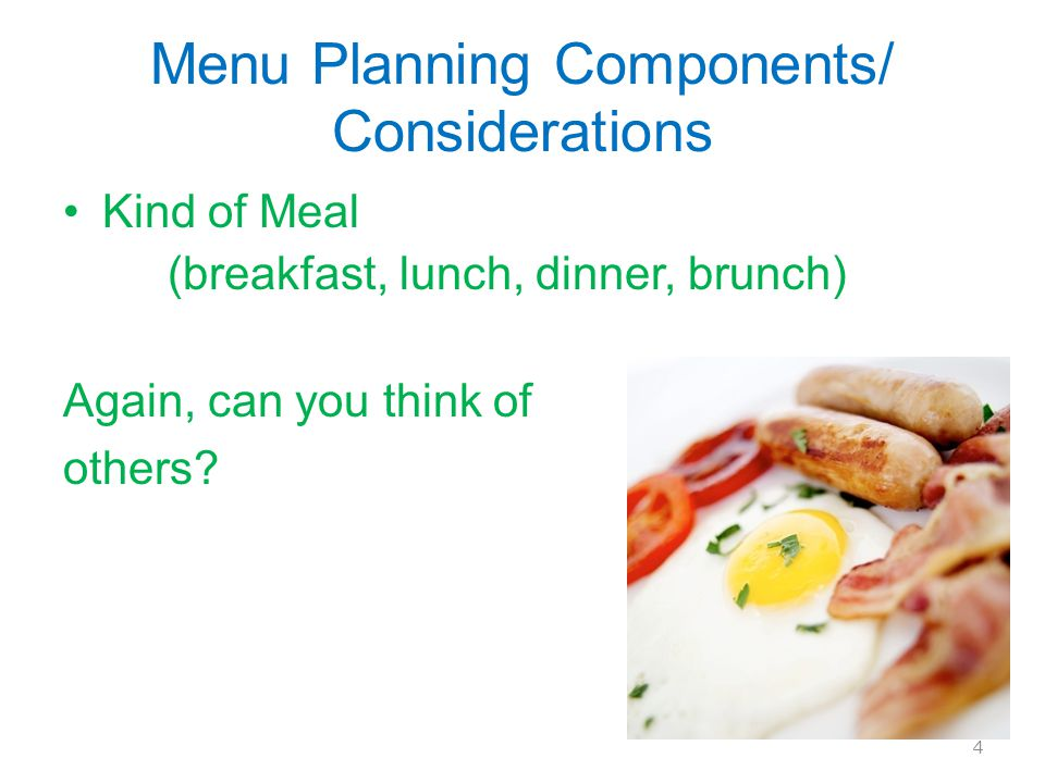 Menu Planning Components/ Considerations