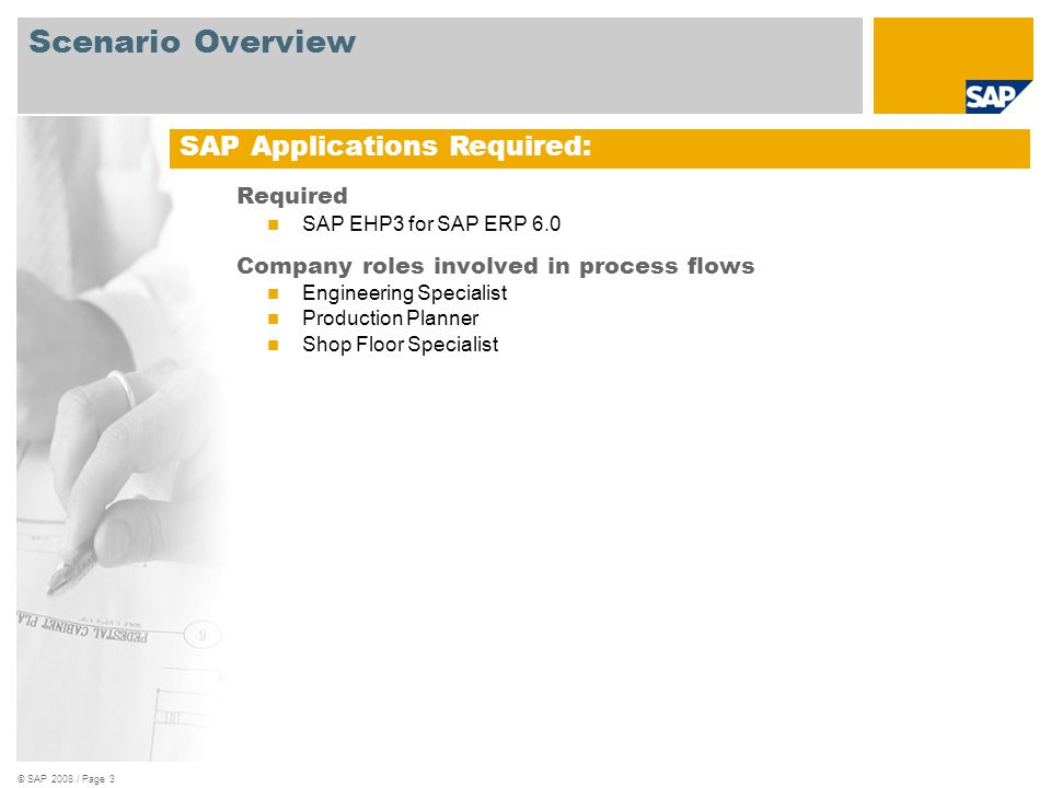 Scenario Overview SAP Applications Required: Required