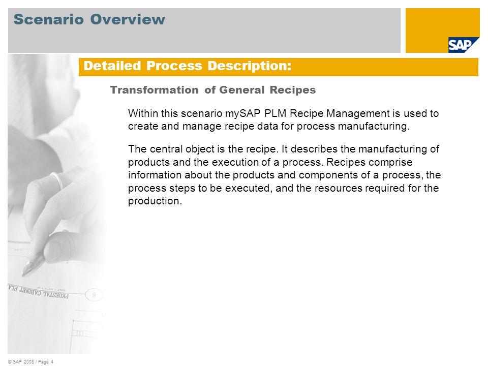 Scenario Overview Detailed Process Description: