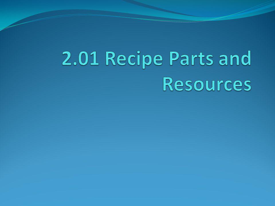 2.01 Recipe Parts and Resources