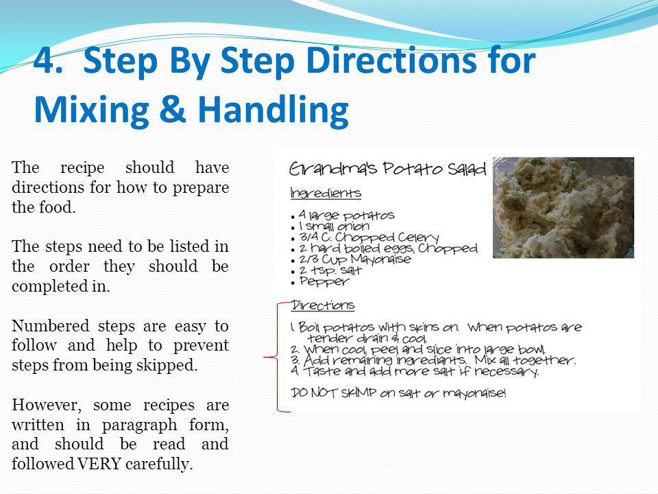 4. Step By Step Directions for Mixing & Handling