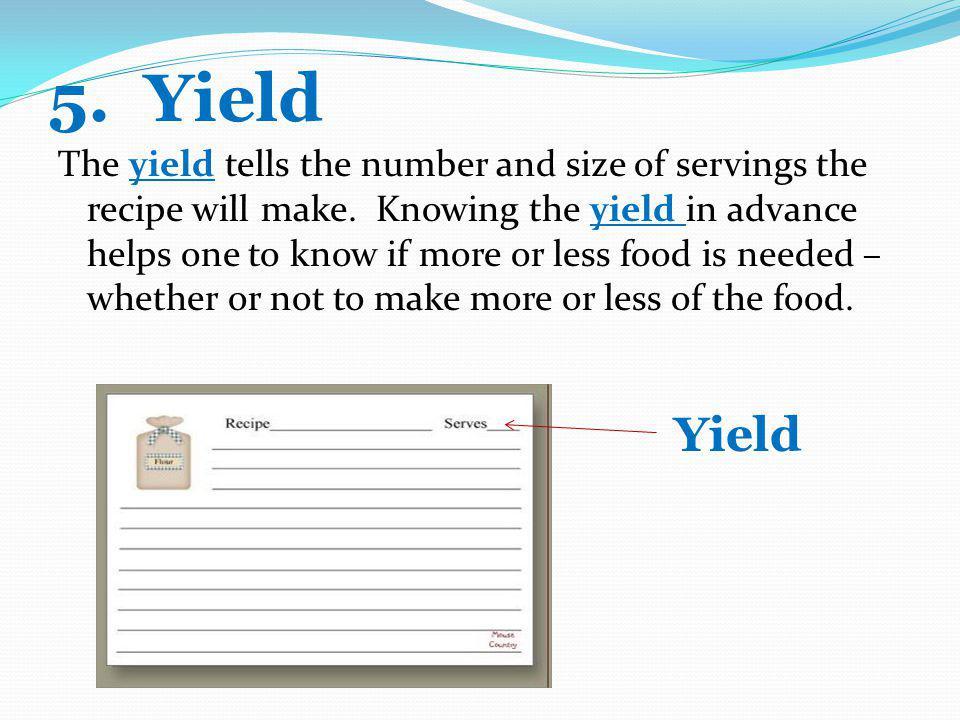 5. Yield