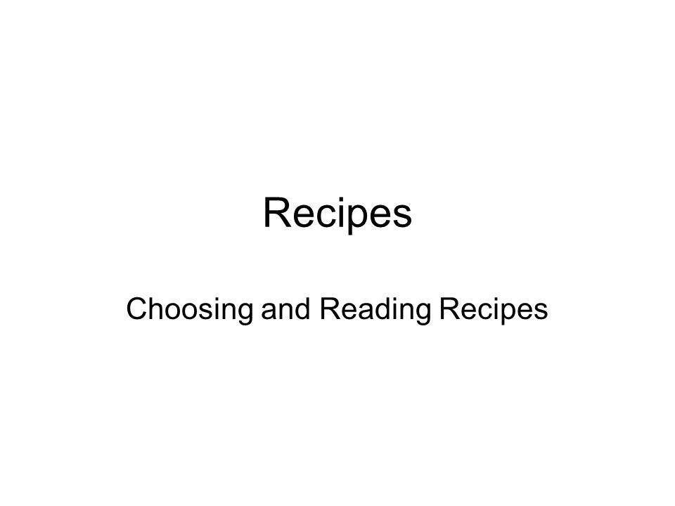 Choosing and Reading Recipes