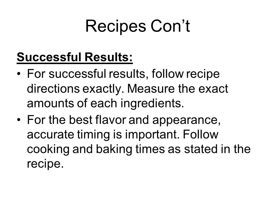 Recipes Con't Successful Results: