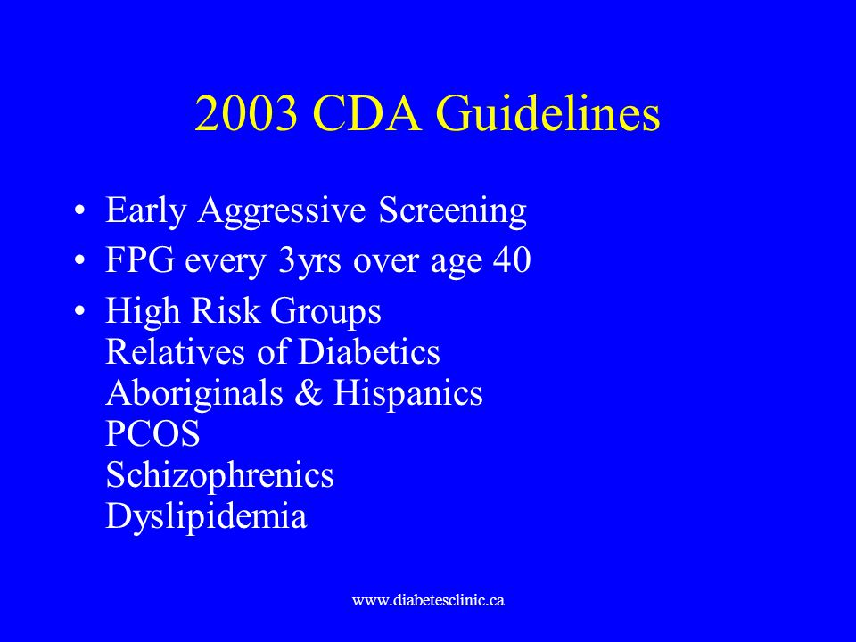2003 CDA Guidelines Early Aggressive Screening