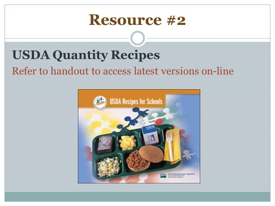 Resource #2 USDA Quantity Recipes
