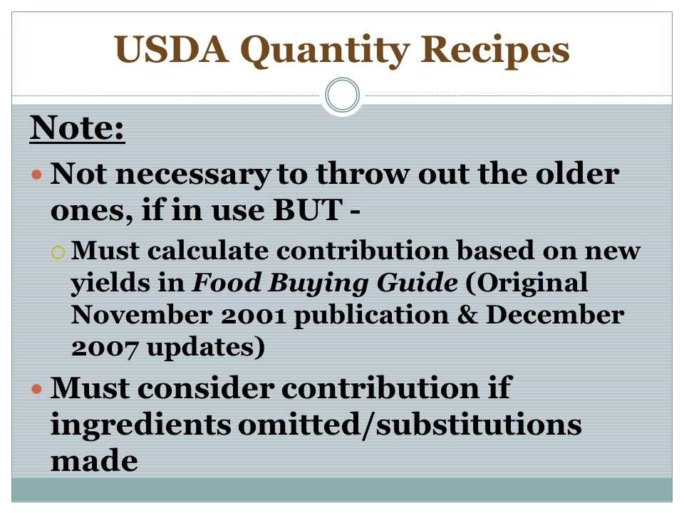 USDA Quantity Recipes Note:
