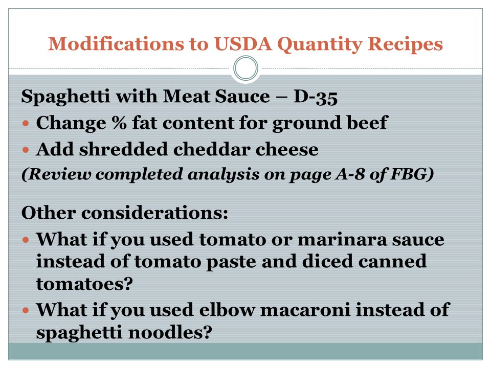 Modifications to USDA Quantity Recipes